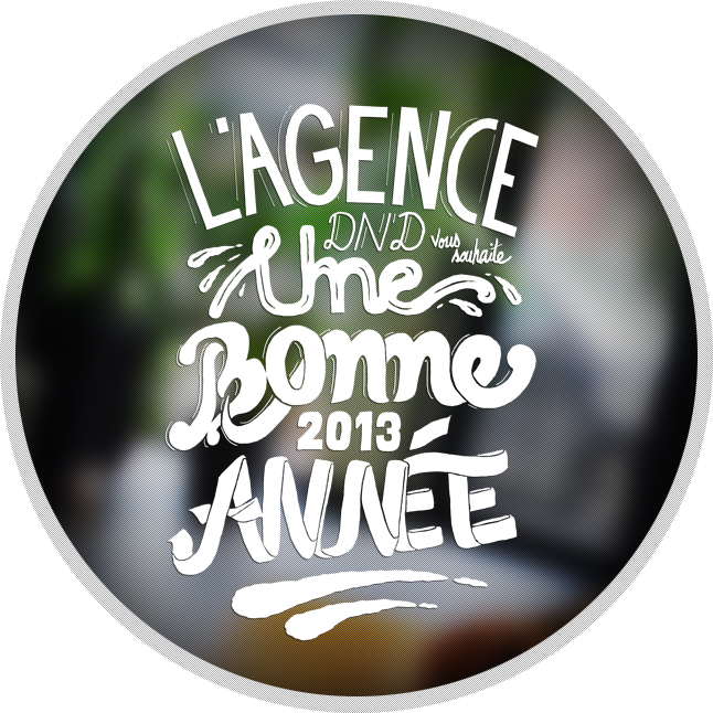 Agence Dn'D Voeux 2013