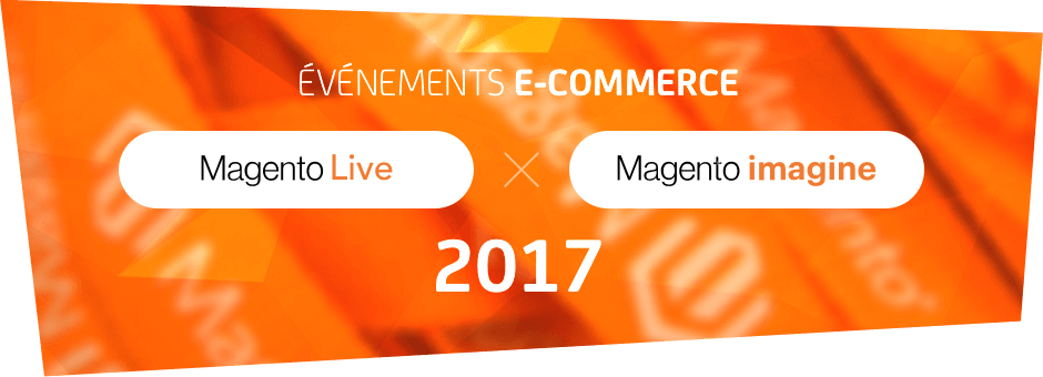 dnd-article-evenement-magento-2017