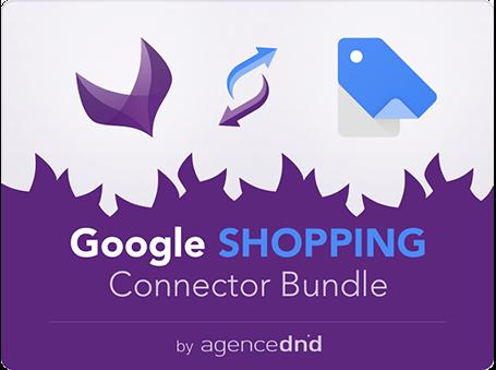 agence-dnd-google-shopping-connector-bundle