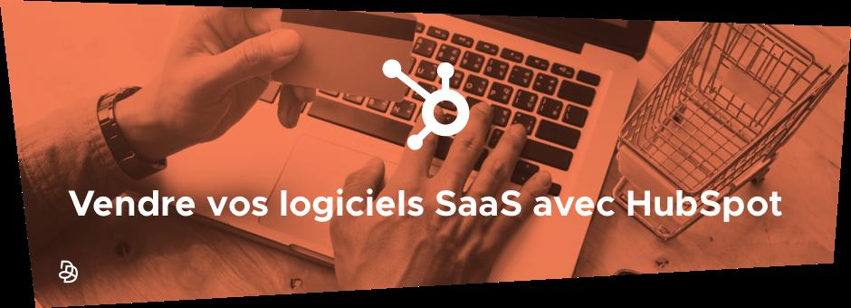 DND - Banner - Vendre vos logiciels SaaS avec HubSpot